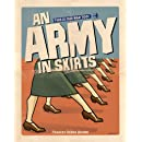 An Army in Skirts: The World War II Letters of Frances Debra