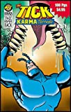 img - for The TICK: KARMA Tornado Bonanza Edition Vol. 1, 2 & 3 Trade Paperback (The TICK: KARMA Tornado Bonanza, Volume #1 & #2 & #3) book / textbook / text book