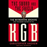 img - for The Sword and the Shield: The Mitrokhin Archive and the Secret History of the KGB book / textbook / text book