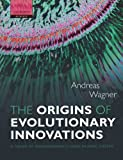 img - for The Origins of Evolutionary Innovations:A Theory of Transformative Change in Living Systems book / textbook / text book