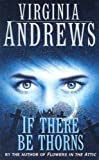 If There Be Thorns (Dollenganger Family 3)