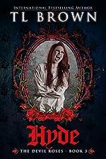 Hyde (Devil's Roses book 3) (The Devil's Roses)