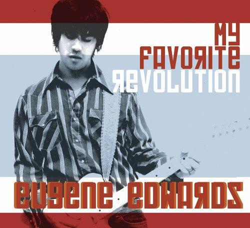 Eugene Edwards - My Favorite Revolution - Zortam Music