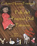 Folk Art Primitive Doll Patterns: 20 Primitive Black Doll and Art Doll Patterns: 1