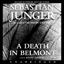 A Death in Belmont (       UNABRIDGED) by Sebastian Junger Narrated by Kevin Conway