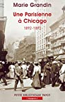 Une Parisienne à Chicago : 1892-1893 par Grandin