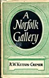 img - for A Norfolk gallery book / textbook / text book