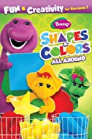 Barney: Shapes & Colors All Around