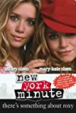 New York Minute - There's Something About Roxy Mary-Kate Olsen