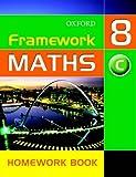 Framework Maths: Y8: Year 8 Core Homework Book: Core Homework Book Year 8 (Framework Maths Ks3)