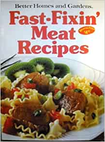 Better homes and gardens fast fixin 39 meat recipes better Better homes and gardens recipes from last night
