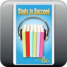Study to Succeed: Mind Training Program (       UNABRIDGED) by Gregory McPhee, Jane E. Briggs Narrated by Jane E. Briggs, Raymond Elias