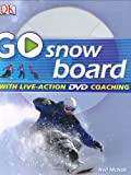 img - for Go Snowboard: Read It, Watch It, Do It (GO SERIES) book / textbook / text book
