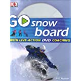 Go Snowboard: Read It, Watch It, Do It (GO SERIES) ~ Neil McNab