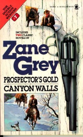 Prospector's Gold / Canyon Walls (Western Double, No 7)