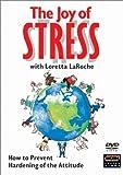 The Joy of Stress with Loretta LaRoche