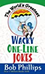 The World's Greatest Wacky One-Line J...