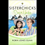 Sisterchicks Down Under | Robin Jones Gunn