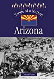 img - for Seeds of a Nation - Arizona book / textbook / text book