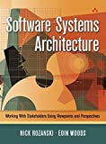 Software Systems Architecture: Working with Stakeholders Using Viewpoints and Perspectives (paperback)