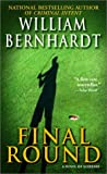 Final Round (0345449630) by Bernhardt, William