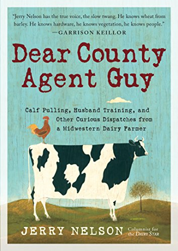 dear-county-agent-guy-calf-pulling-husband-training-and-other-curious-dispatches-from-a-midwestern-d