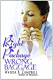 Right Package, Wrong Baggage (Urban Books)
