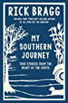 My Southern Journey: True Stories fro...