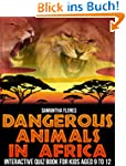 Dangerous Animals In Africa: Interact...