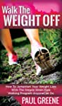 Walk The Weight Off: How To Jumpstart...
