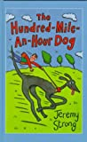 The Hundred-Mile-An-Hour Dog (Galaxy Children's Large Print)