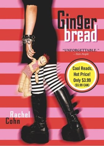 Gingerbread, Rachel Cohn