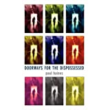 Doorways for the Dispossessed ~ Paul Haines