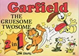 Garfield: The Gruesome Twosome (Garfield 2-in-1 theme books) (1841611433) by Davis, Jim