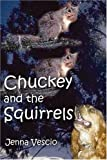 Chuckey and the Squirrels