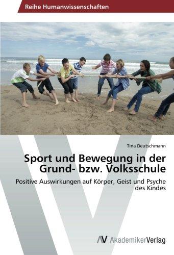 Sport Und Bewegung in Der Grund- Bzw. Volksschule
