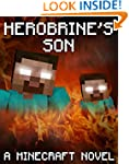 Legend of Herobrine's Son: A Minecraf...