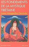 Les Fondements de la mystique tib�taine par Govinda