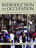 img - for Introduction to Occupation: The Art and Science of Living book / textbook / text book