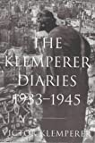 The Klemperer Diaries: v.1 & 2. (Vol 1 & 2) (1842120220) by Klemperer, Victor