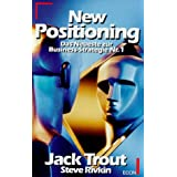 "New Positioning. Das Neueste zur Business-Strategie Nr. 1von ""Jack Trout"""