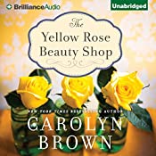 The Yellow Rose Beauty Shop | Carolyn Brown