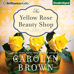 The Yellow Rose Beauty Shop Audiobook