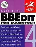 BBEdit 4 for Macintosh (Visual QuickStart Guide)