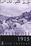 Gallipoli, 1915 (Battles & Campaigns)