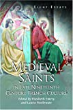 img - for Medieval Saints in Late Nineteenth Century French Culture: Eight Essays book / textbook / text book