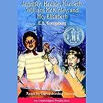 Jennifer, Hecate, Macbeth, William McKinley, and Me, Elizabeth | E.L. Konigsburg