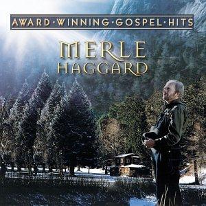 MERLE HAGGARD - Award-Winning Gospels Hits - Zortam Music