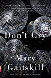 Dont Cry (Vintage Contemporaries)