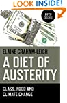 A Diet of Austerity: Class, Food and...